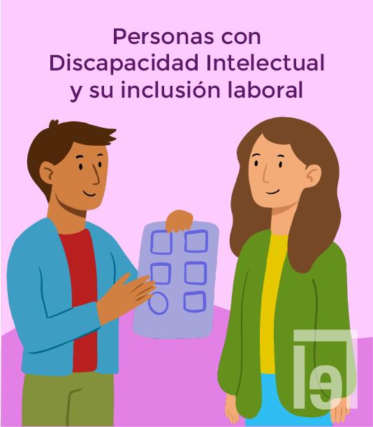 Personas con discapacidad intelectual y su inclusión laboral