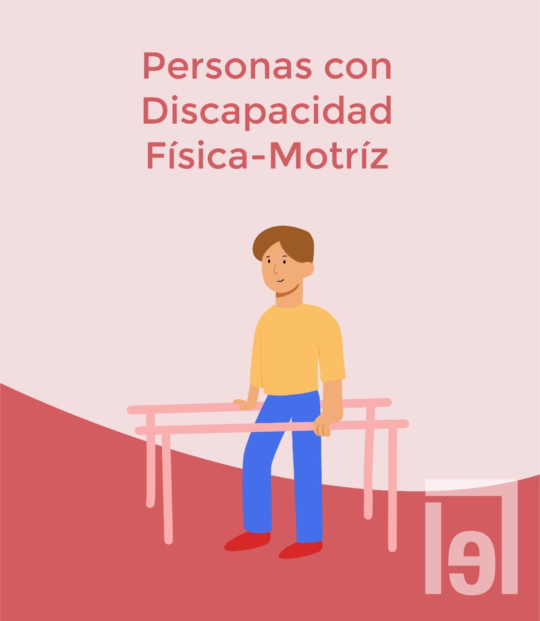 Personas con Discapacidad Física-Motriz, debajo la imagen de una persona en barras de rehabilitación motriz