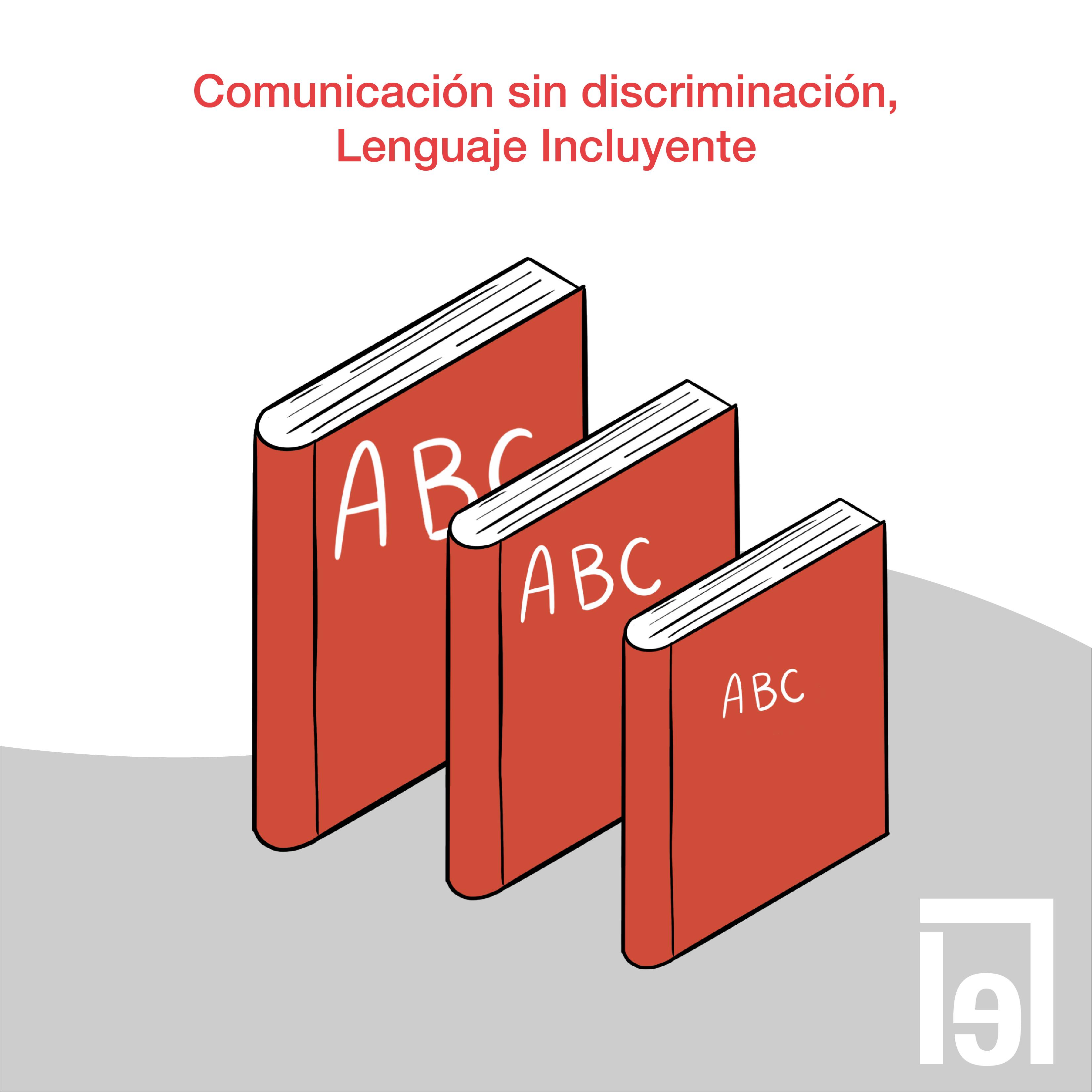 Comunicación sin discriminación, Lenguaje Incluyente