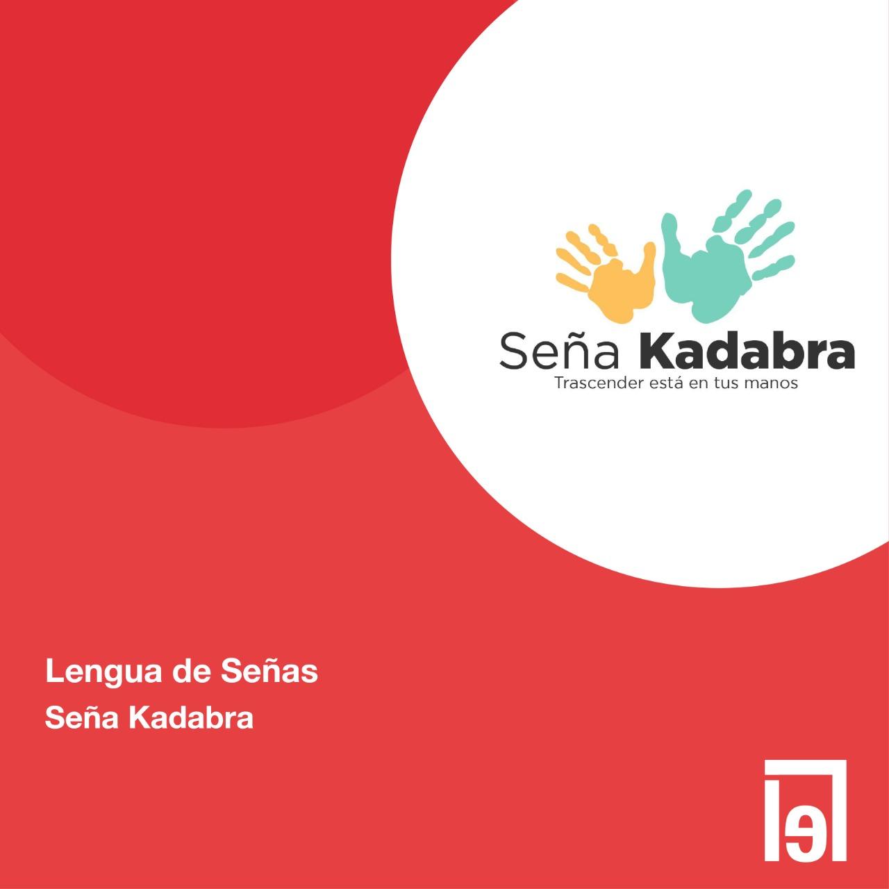 Lengua de Señas por Seña Kadabra